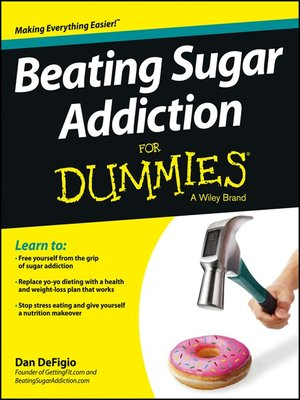 cover image of Beating Sugar Addiction For Dummies