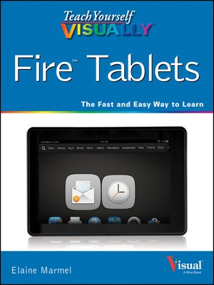 cover image of Teach Yourself VISUALLY Fire Tablets