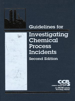 cover image of Guidelines for Investigating Chemical Process Incidents