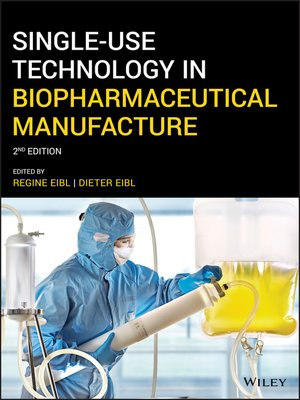 cover image of Single-Use Technology in Biopharmaceutical Manufacture