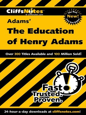 cover image of CliffsNotes on Adams' The Education of Henry Adams
