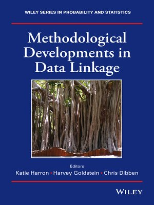 cover image of Methodological Developments in Data Linkage