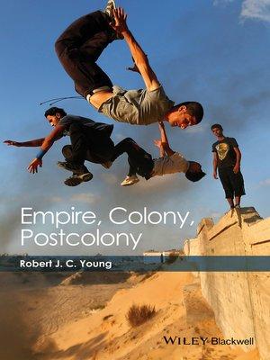 cover image of Empire, Colony, Postcolony