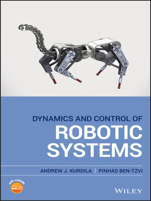 cover image of Dynamics and Control of Robotic Systems