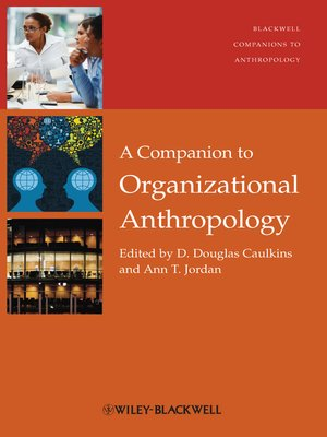 cover image of A Companion to Organizational Anthropology
