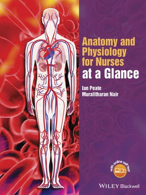 cover image of Anatomy and Physiology for Nurses at a Glance