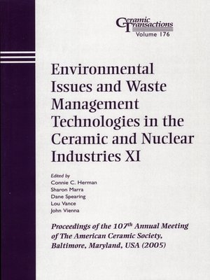 cover image of Environmental Issues and Waste Management Technologies in the Ceramic and Nuclear Industries XI