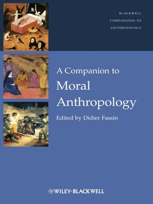 cover image of A Companion to Moral Anthropology