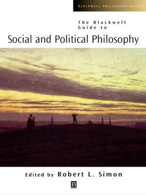 cover image of The Blackwell Guide to Social and Political Philosophy
