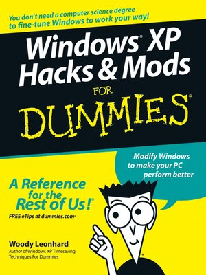 cover image of Windows XP Hacks & Mods For Dummies
