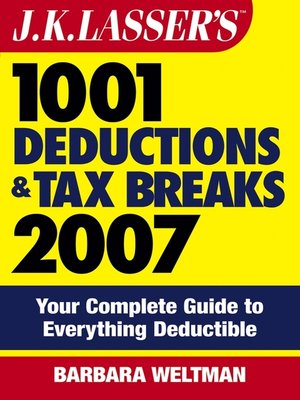 cover image of J.K. Lasser's1001 Deductions and Tax Breaks 2007