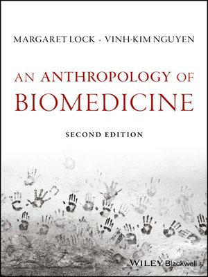 cover image of An Anthropology of Biomedicine