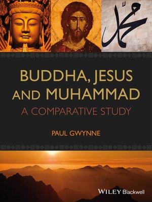cover image of Buddha, Jesus and Muhammad