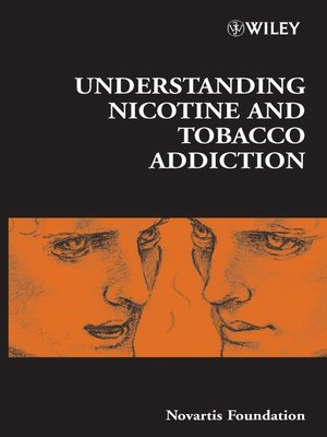 cover image of Understanding Nicotine and Tobacco Addiction