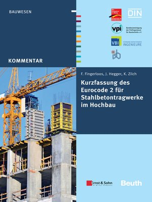 cover image of Kurzfassung des Eurocode 2 für Stahlbetontragwerkeim Hochbau--von Frank Fingerloos, Josef Hegger, Konrad Zilch