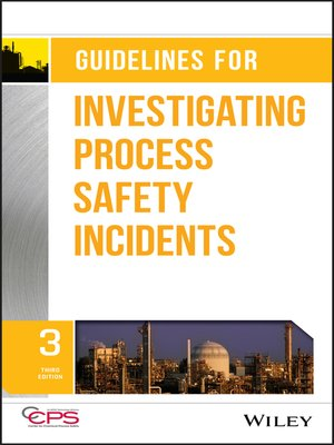 cover image of Guidelines for Investigating Process Safety Incidents