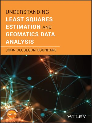 cover image of Understanding Least Squares Estimation and Geomatics Data Analysis