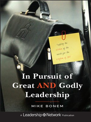 cover image of In Pursuit of Great AND Godly Leadership