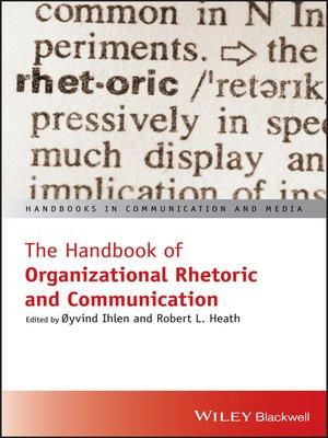 cover image of The Handbook of Organizational Rhetoric and Communication