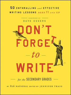 cover image of Don't Forget to Write for the Secondary Grades