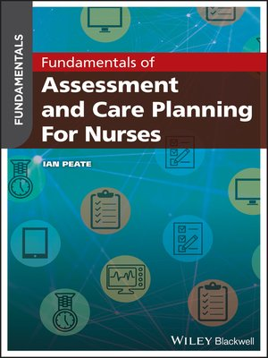 cover image of Fundamentals of Assessment and Care Planning for Nurses