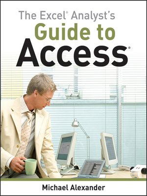 cover image of The Excel Analyst's Guide to Access