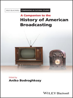 cover image of A Companion to the History of American Broadcasting