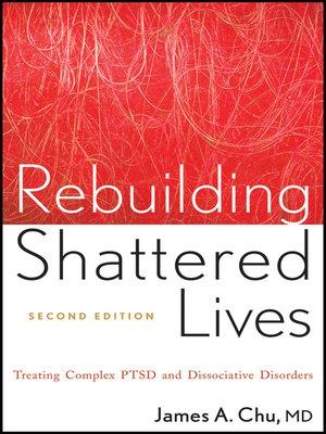 cover image of Rebuilding Shattered Lives
