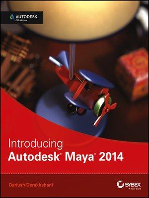 cover image of Introducing Autodesk Maya 2014