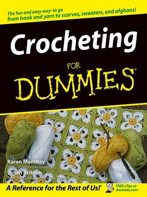 cover image of Crocheting For Dummies