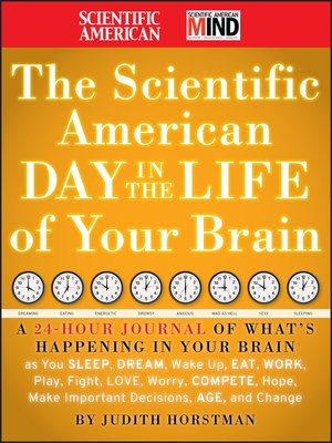 cover image of The Scientific American Day in the Life of Your Brain