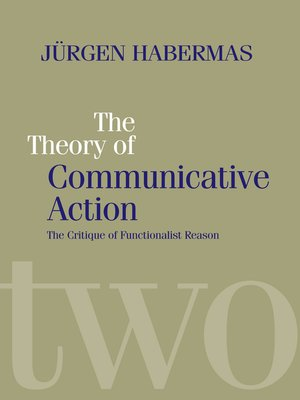 cover image of The Theory of Communicative Action