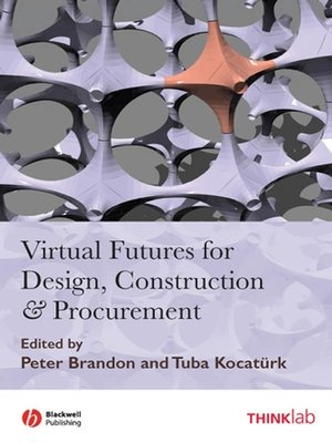 cover image of Virtual Futures for Design, Construction and Procurement