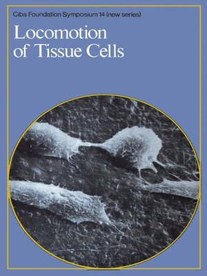cover image of Locomotion of Tissue Cells
