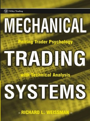 Trading Books: 'Mechanical Trading Systems' by Weissman