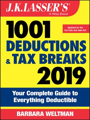 cover image of J.K. Lasser's 1001 Deductions and Tax Breaks 2019