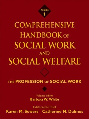 cover image of Comprehensive Handbook of Social Work and Social Welfare, the Profession of Social Work