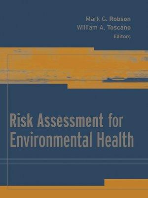 cover image of Risk Assessment for Environmental Health