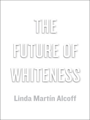 cover image of The Future of Whiteness