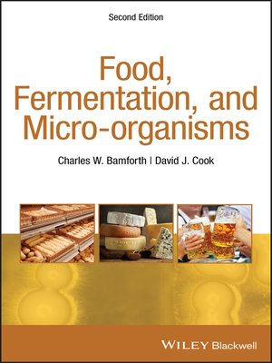 cover image of Food, Fermentation, and Micro-organisms