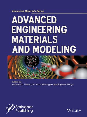 cover image of Advanced Engineering Materials and Modeling