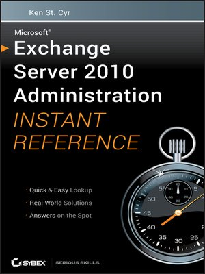 cover image of Microsoft Exchange Server 2010 Administration Instant Reference
