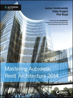 cover image of Mastering Autodesk Revit Architecture 2014