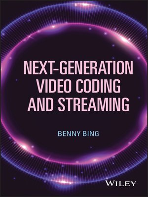 cover image of Next-Generation Video Coding and Streaming
