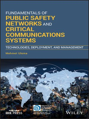 cover image of Fundamentals of Public Safety Networks and Critical Communications Systems