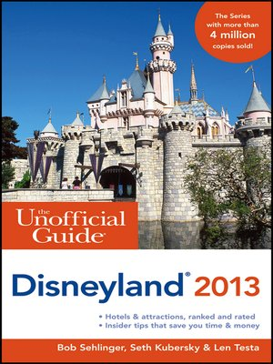 cover image of The Unofficial Guide to Disneyland 2013
