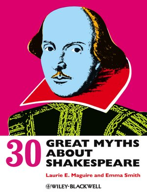 cover image of 30 Great Myths about Shakespeare