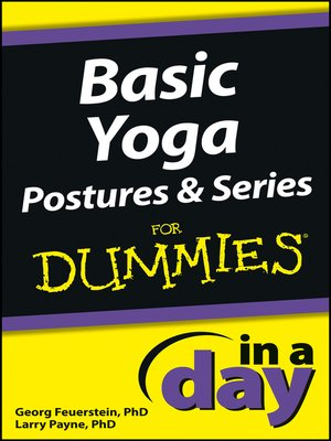 cover image of Basic Yoga Postures and Series In a Day For Dummies