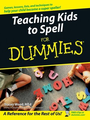 cover image of Teaching Kids to Spell For Dummies