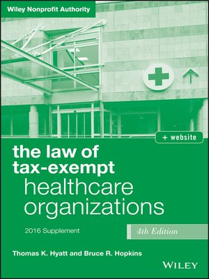 cover image of The Law of Tax-Exempt Healthcare Organizations 2016 Supplement